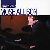 Mose Allison: Introducing Mose Allison [Remaster]
