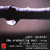 Taverner: The Protecting Veil, etc;  Britten / Isserlis