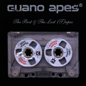 Guano Apes: The Best & The Lost (T)apes