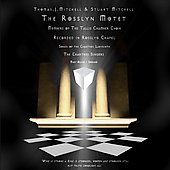 The Rosslyn Motet / Chartres Singers, Tallis Chamber Choir