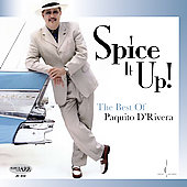 Paquito d'Rivera: Spice It Up! The Best of Paquito d'Rivera