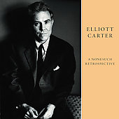Various Artists: Elliott Carter: A Nonesuch Retrospective [Box]