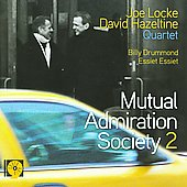 Joe Locke: Mutual Admiration Society, Vol. 2