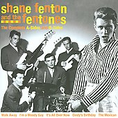 Shane Fenton & the Fentones: Best of Shane Fenton & the Fentones *