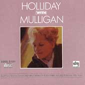 Judy Holliday (Actress/Singer): Holliday with Mulligan