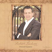Robert Lischetti sings Italian Classics