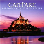 Cantare: Gregorian Chants from Heaven