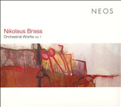 Nikolaus Brass: Orchestral Works, Vol. 1