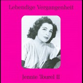 Lebendige Vergangenheit: Jennie Tourel II