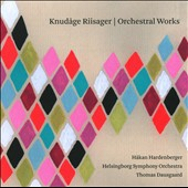 Knudage Riisager: Orchestral Works