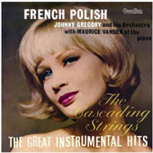 Johnny Gregory/Maurice Vander: French Polish & the Great Instrumental Hits