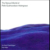 The Natural World of Pelle Gudmundsen-Holmgreen