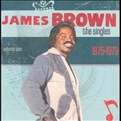 James Brown: The Singles Vol. 10 (1975-1979)