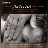 Handel: Jephtha / Fabio Biondi,
