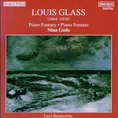 L. Glass: Piano Fantasy, Piano Sonatas / Nina Gade