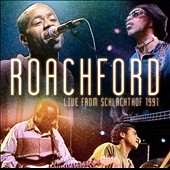 Roachford: Live from Schlachthof 1991