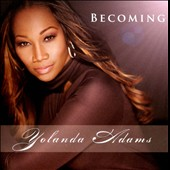 Yolanda Adams: Becoming