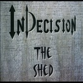 InDecision: The  Shed