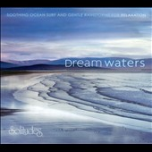Various Artists: Dream Waters [Digipak]