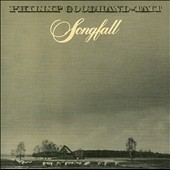 Phillip Goodhand-Tait: Songfall
