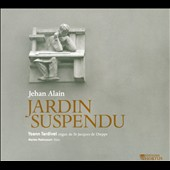 Jehan Alain: Jardin Suspendu - music for flute & organ / Yoann Tardivel, organ; Marion Ralincourt, flute