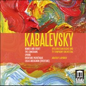Kabalevsky: Romeo and Juliet; The Comedians; Spring; Overture Path&eacute;tique; Colas Breugnon (Overture)