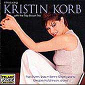 Kristin Korb/Ray Brown Trio (Bass): Introducing Kristin Korb With the Ray Brown Trio