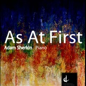 As at First / Adam Sherkin, piano