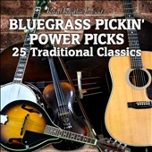 Various Artists: Bluegrass Power Picks: 25 Traditional Classics