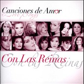 Various Artists: Canciones de Amor: Con Las Reinas