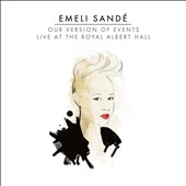 Emeli Sandé: Our Version of Events: Live at the Royal Albert Hall