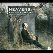 Raphaël Imbert: Heavens: Amadeus & the Duke [Digipak]