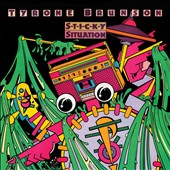 Tyrone Brunson: Sticky Situation [Expanded Edition]