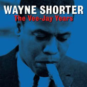 Wayne Shorter: The Vee Jay Years