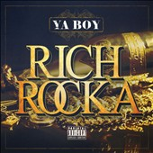 Ya Boy: Rich Rocka [PA] [Digipak]
