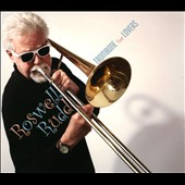 Roswell Rudd: Trombone for Lovers [Digipak] *