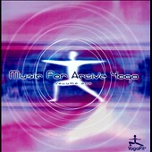 Various Artists: Music for Active Yoga, Vol. 1