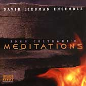 David Liebman: John Coltrane's Meditations