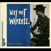 Wardell Gray: Way Out Wardell [Digipak]