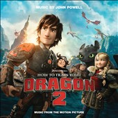 John Powell (Film Composer): How to Train Your Dragon 2 [Original Motion Picture Soundtrack]