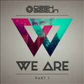 Dash Berlin: We Are, Pt. 1 *