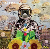 Bill Frisell: Guitar in the Space Age! *