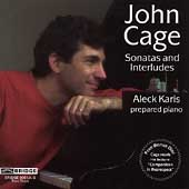 Cage: Sonatas and Interludes, etc / Aleck Karis