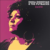 Emma Donovan/Emma Donovan & the Putbacks: Dawn