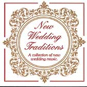 Mikki Viereck/Ray Allaire/Darlene Leclerc: New Wedding Traditions, Vol. 1