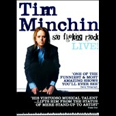 Tim Minchin: So Fucking Rock [PA]