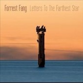 Forrest Fang: Letters to the Farthest Star [3/3]
