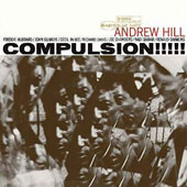 Andrew Hill: Compulsion