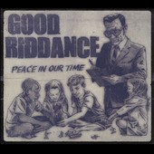 Good Riddance: Peace In Our Time [Digipak] *