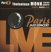 Thelonious Monk: The Paris Jazz Concert Live